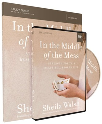 In the Middle of the Mess, Study Guide & DVD Set    -     By: Sheila Walsh