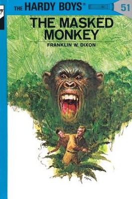 The Hardy Boys' Mysteries #51: The Masked Monkey   -     By: Franklin W. Dixon