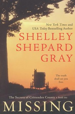 Missing, Secrets of Crittenden County Series #1   -     By: Shelley Shepard Gray