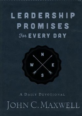 Leadership Promises for Every Day: A Daily Devotional  -     By: John C. Maxwell