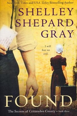 Found, Secrets of Crittenden County Series #3   -     By: Shelley Shepard Gray