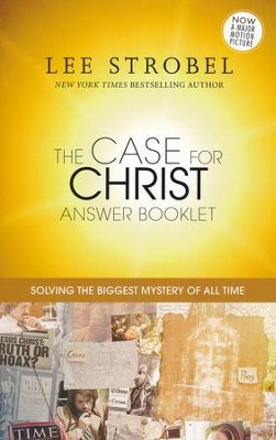 The Case for Christ Answer Booklet   -     By: Lee Strobel