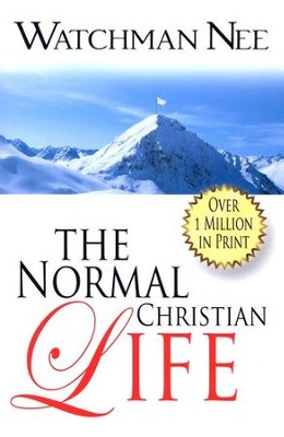 The Normal Christian Life  -     By: Watchman Nee