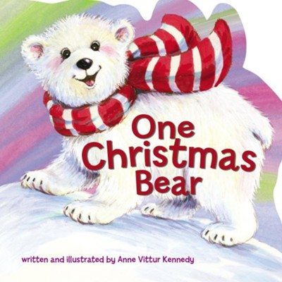 One Christmas Bear  -     By: Anne Vittur Kennedy