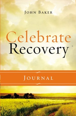 Celebrate Recovery Journal Updated Edition  -     By: John Baker