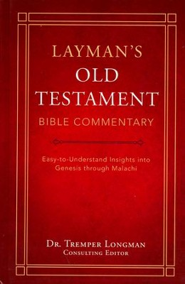 Layman's Old Testamennt Bible Commentary  -     Edited By: Dr. Tremer Longman