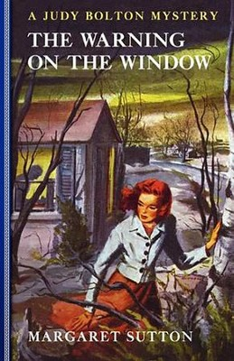 #20: The Warning on the Window  -     By: Margaret Sutton