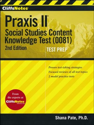 CliffsNotes Praxis II: Social Studies Content Knowledge (0081), 2nd Edition  -     By: Shana Pate