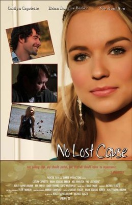 No Lost Cause, DVD   -     By: Proverbs Films &  Destiny Image Films