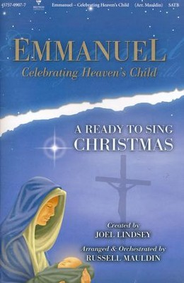 Emmanuel-Celebrating Heaven's Child: A Ready to Sing Christmas  -