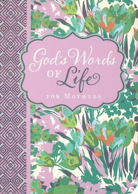 God's Words of Life for Mothers  -