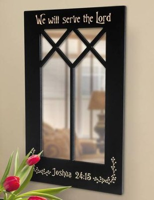 We will Serve The Lord, Decorative Mirror   -