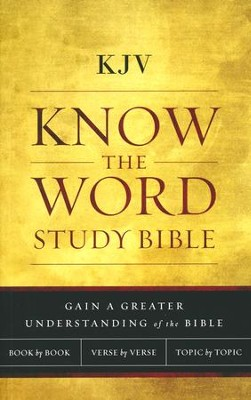KJV, Know The Word Study Bible, Paperback  -