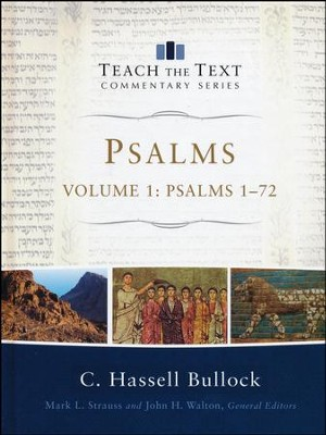 Psalms 1-72: Teach the Text Commentary [Hardcover]   -     By: C. Hassell Bullock
