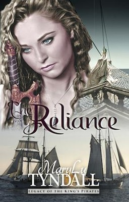 The Reliance, Legacy of the King's Pirates #2   -     By: MaryLu Tyndall