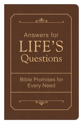 Answers for Life's Questions Bible Promises For Every Need  -