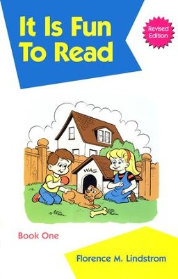 Christian Liberty Phonics Readers Book 1: It is Fun to Read,  Kindergarten  -     By: Florence Lindstrom