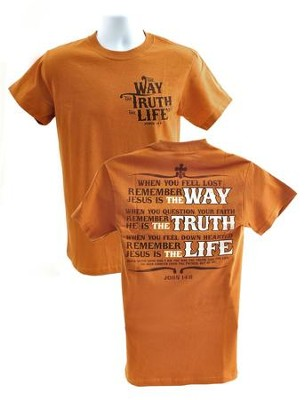 The Way, The Truth, The Life Shirt, Orange, Extra Large  -