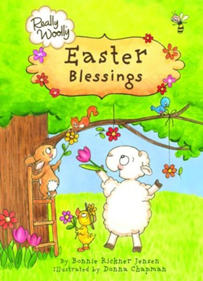 Really Woolly Easter Blessings  -     By: Bonnie Rickner Jensen