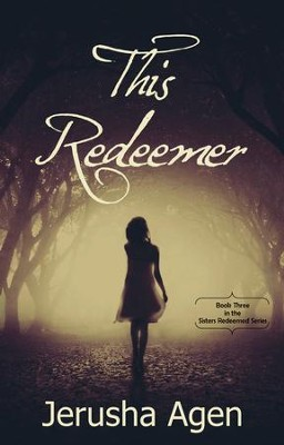 This Redeemer  -     By: Jerusha Agen