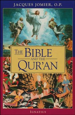 The Bible and the Qur'an   -     By: Jacques Jomier O.P.