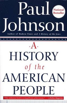 A History of the American People   -     By: Paul Johnson