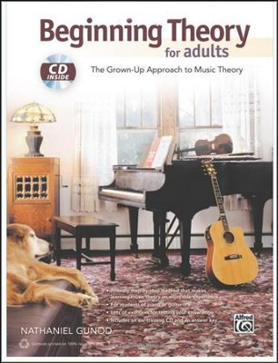 Beginning Theory for Adults: the Grown-Up  Approach to Music Theory Book & CD  -     By: Nathaniel Gunod