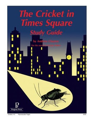 The Cricket in Times Square Progeny Press Study Guide   -     By: Andrew Clausen