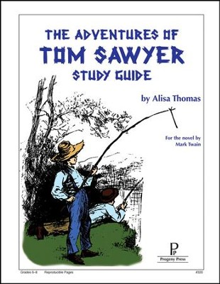 The Adventures of Tom Sawyer Progeny Press Study Guide Grades 6-9   -     By: Alisa Thomas