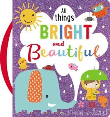 All Things Bright and Beautiful: Make Believe Ideas  -
