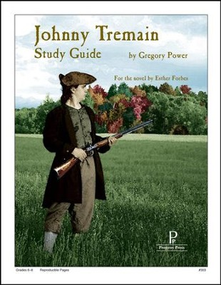 Johnny Tremain Progeny Press Study Guide, Grades 6-8   -     By: Gregory Power