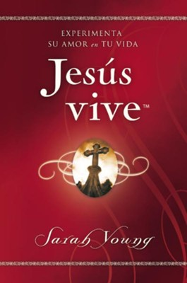 Jesús Vive  (Jesus Lives)  -     By: Sarah Young