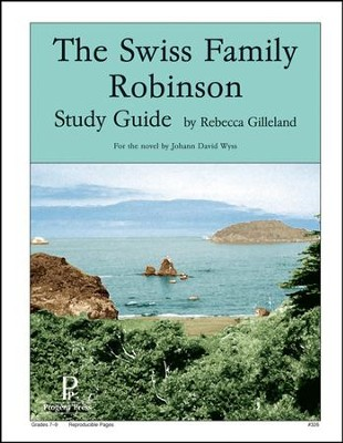 Swiss Family Robinson Progeny Press Study Guide   -     By: Rebecca Gilleland