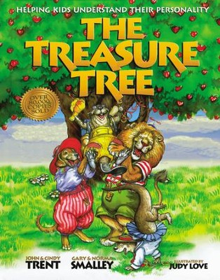 The Treasure Tree   -     By: Dr. Gary Smalley, John Trent Ph.D.     Illustrated By: Judy Love