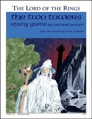 The Two Towers: The Lord of the Rings Progeny Press Study Guide   -     By: Michael Poteet