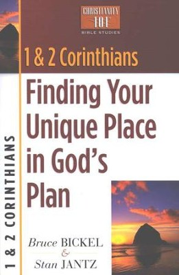 1 & 2 Corinthians: Finding Your Unique Place in God's  Plan, Christianity 101 Bible Studies   -     By: Bruce Bickel, Stan Jantz