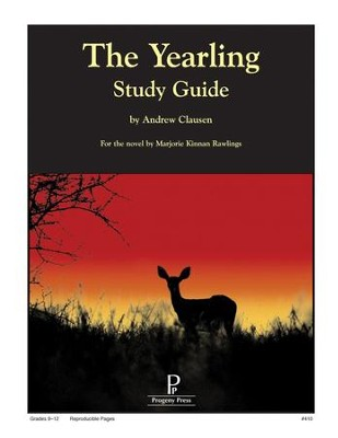 The Yearling Progeny Press Study Guide   -     By: Andrew Clausen