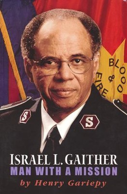 Israel L. Gaither: Man with a Mission   -     By: Henry Gariepy