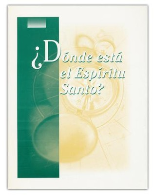 ¿Dónde está el Espíritu Santo? Where Is The  Holy Spirit? Guidebook  -     By: Stonecroft Ministries
