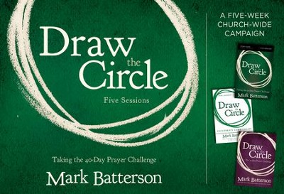 Draw the Circle Church Campaign Kit: Taking the 40 Day Prayer Challenge  -     By: Mark Batterson