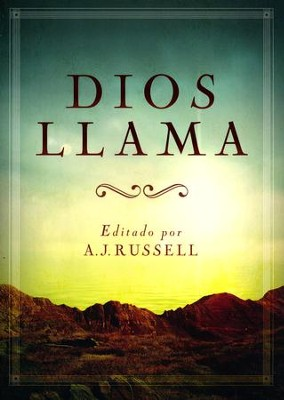Dios Llama  -     By: A.J. Russell