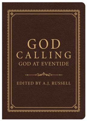 God Calling/God at Eventide  -     By: A.J. Russell