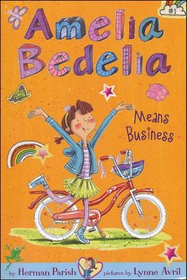 Amelia Bedelia Chapter Book #1: Amelia Bedelia Means Business, Softcover  -     By: Herman Parish     Illustrated By: Lynne Avril