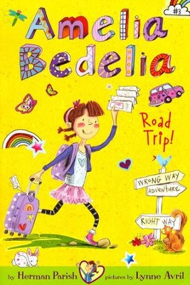 Amelia Bedelia Road Trip!  -     By: Herman Parish     Illustrated By: Lynne Avril