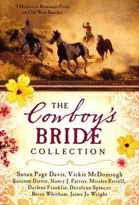 The Cowboy's Bride Collection   -     By: Susan Page Davis, Vickie McDonough, Susanne Dietze & Others