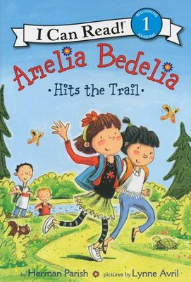 Amelia Bedelia Hits the Trail, Hardcover  -     By: Herman Parish     Illustrated By: Lynne Avril