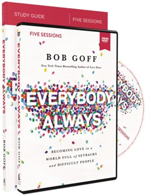 Everybody, Always Study Guide with DVD  -     By: Bob Goff