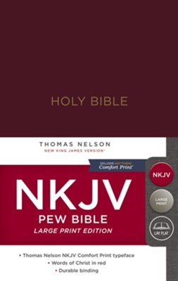 NKJV, Pew Bible, Large Print, Hardcover, Burgundy  -