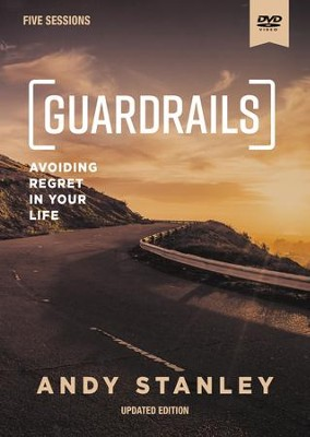 Guardrails DVD: Avoiding Regrets in Your Life, Updated Edition  -     By: Andy Stanley