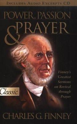 Power, Passion & Prayer  -     By: Charles Finney